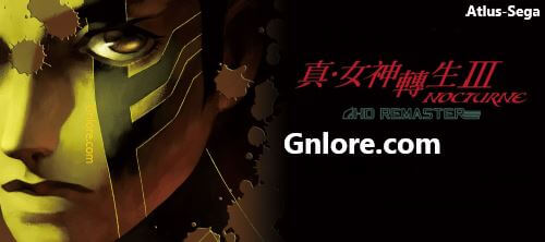 真女神轉生Ⅲ3 NOCTURNE HD REMASTER, game.gnlore.com